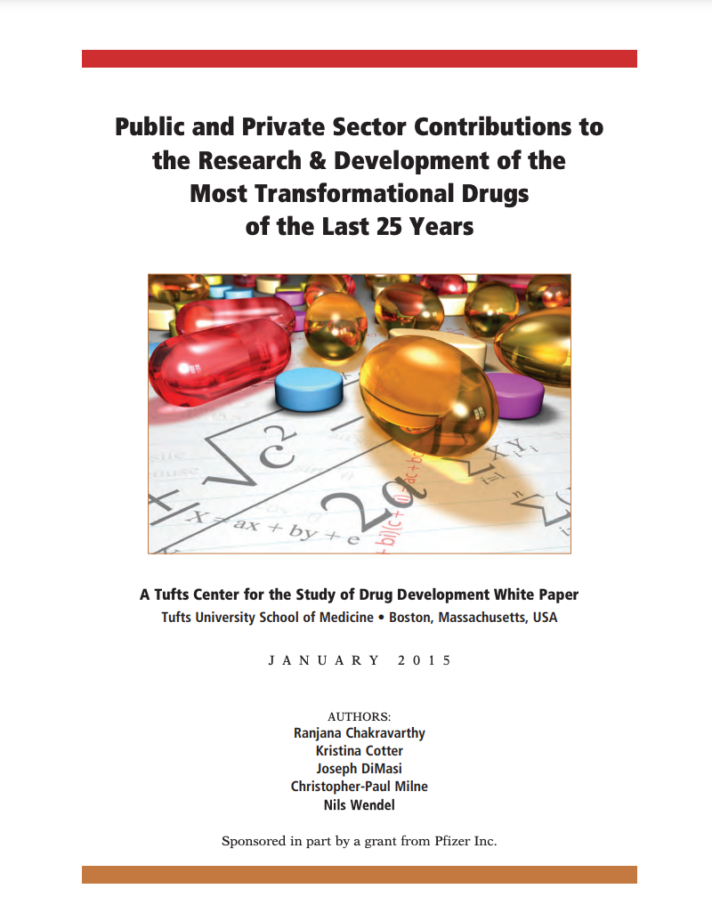 PUBLIC AND PRIVATE SECTOR CONTRIBUTIONS TO THE RESEARCH & DEVELOPMENT OF THE MOST TRANSFORMATIONAL DRUGS OF THE LAST 25 YEARS